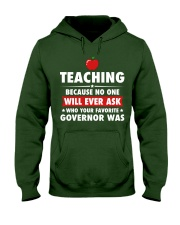 Teacher- No one will Ever Ask Hooded Sweatshirt thumbnail