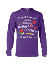 Retired Teacher - Enjoy Long Sleeve Tee thumbnail