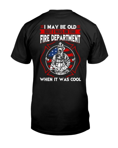 Firefighter - I was in the Fire Department