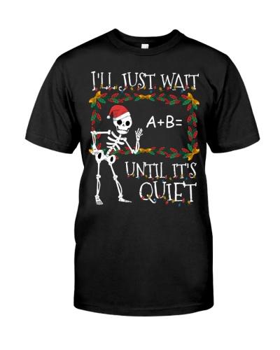 Teacher - Just Wait Until it's Quiet - Christmas