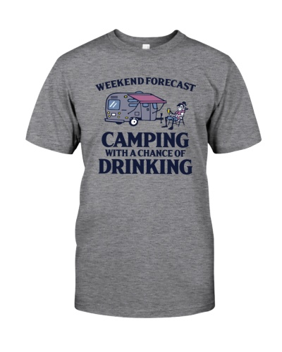 Weekend Forecast Camping - Drinking
