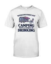 Weekend Forecast Camping - Drinking Classic T-Shirt front