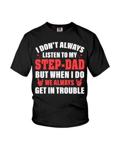 I don't always listen to my Step - Dad