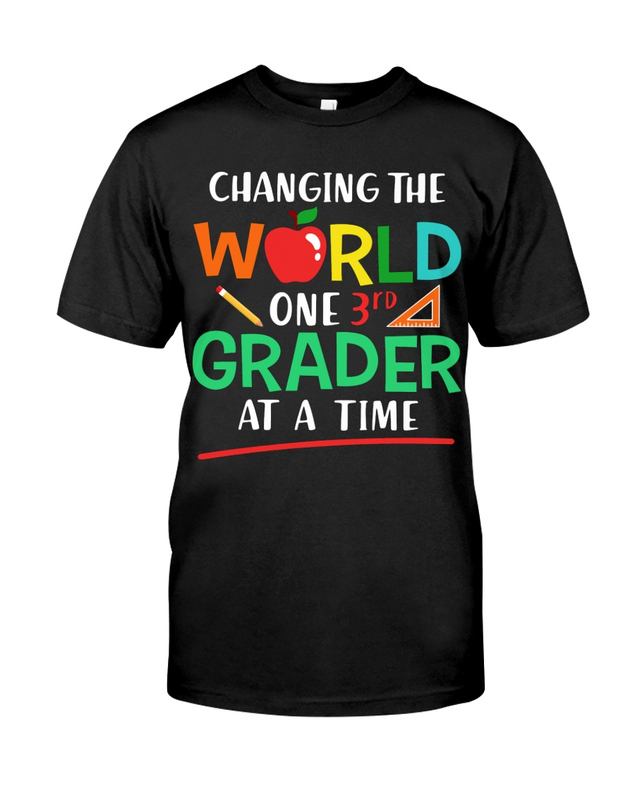 Third Grade Teacher - Changing The  World Classic T-Shirt