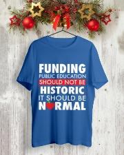 Teacher - Funding Public Ed Classic T-Shirt lifestyle-holiday-crewneck-front-2