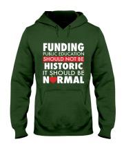Teacher - Funding Public Ed Hooded Sweatshirt thumbnail