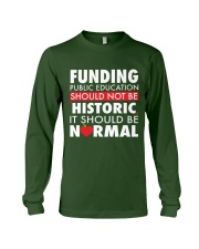 Teacher - Funding Public Ed Long Sleeve Tee thumbnail