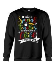 Special teacher hear a child can't say Crewneck Sweatshirt thumbnail