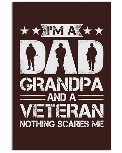 Veteran - Dad and Grandpa - Nothing Scares me