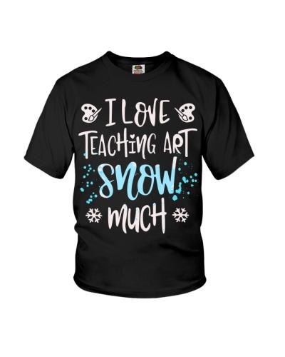 Art Teacher - Love teaching snow much