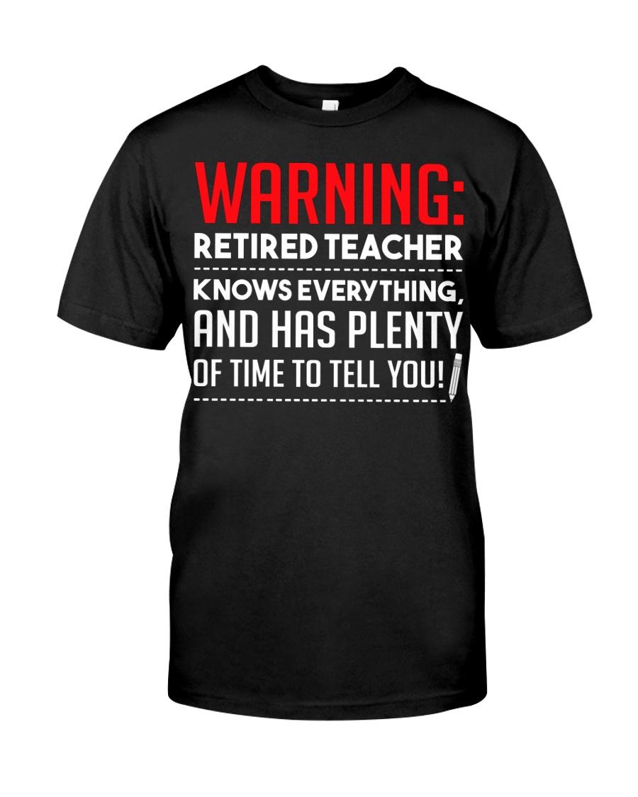 Warning Retired Teacher  Classic T-Shirt