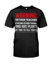 Warning Retired Teacher  Classic T-Shirt front
