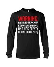 Warning Retired Teacher  Long Sleeve Tee thumbnail