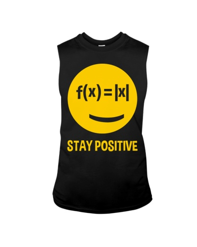 Math Teacher - Stay Positive - Smile face
