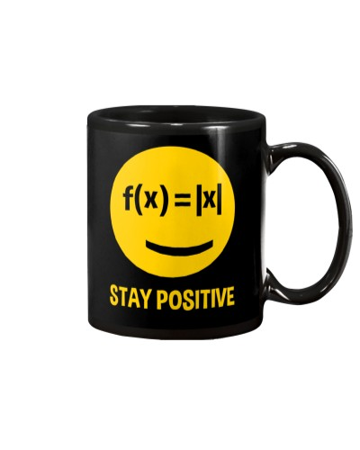 Math Teacher - Stay Positive - Smile face
