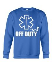 Paramedic - EMT - EMS - OFF DUTY Crewneck Sweatshirt thumbnail