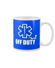 Paramedic - EMT - EMS - OFF DUTY Mug thumbnail