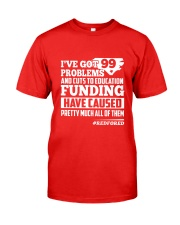 Red for ED - North Carolina Teachers  Classic T-Shirt front