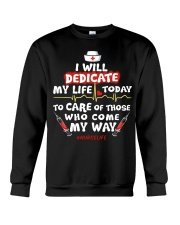 Nurse Will Dedicate Crewneck Sweatshirt thumbnail