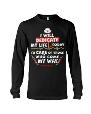 Nurse Will Dedicate Long Sleeve Tee thumbnail
