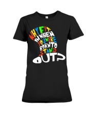 Born to stand out Premium Fit Ladies Tee thumbnail