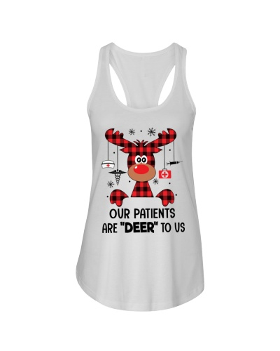 Nurse - Our Patients Are Deer To Us