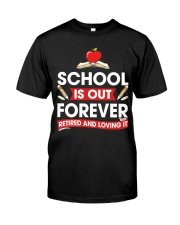 Retired Teacher - School is Out Classic T-Shirt thumbnail