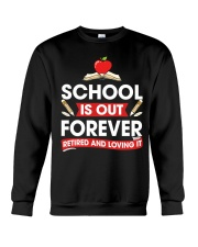 Retired Teacher - School is Out Crewneck Sweatshirt thumbnail