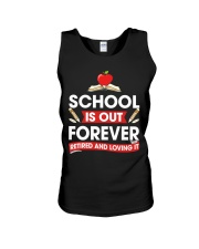 Retired Teacher - School is Out Unisex Tank thumbnail