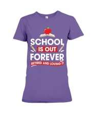 Retired Teacher - School is Out Premium Fit Ladies Tee thumbnail