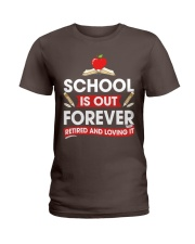 Retired Teacher - School is Out Ladies T-Shirt thumbnail