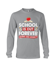 Retired Teacher - School is Out Long Sleeve Tee thumbnail