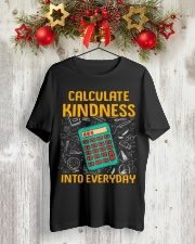 Math Teacher - Calculate Kindness Into Everyday Classic T-Shirt lifestyle-holiday-crewneck-front-2