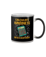 Math Teacher - Calculate Kindness Into Everyday Color Changing Mug thumbnail