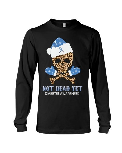 Diabetes - Not Dead Yet - Christmas Gift