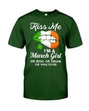 Kiss Me March Girl Whatever Classic T-Shirt front