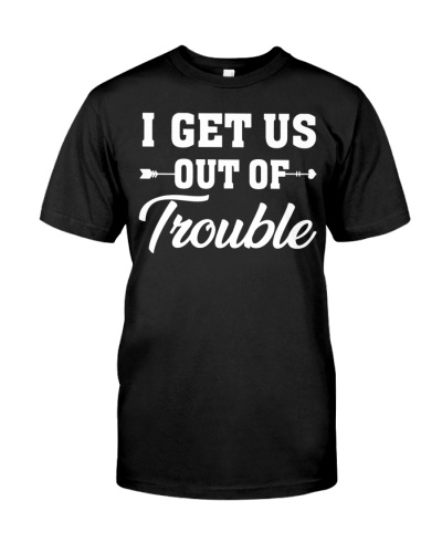 Grandma - I get us out of trouble