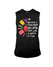 Teacher - Your Life is Worth my time Sleeveless Tee thumbnail