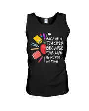 Teacher - Your Life is Worth my time Unisex Tank thumbnail