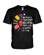 Teacher - Your Life is Worth my time V-Neck T-Shirt thumbnail
