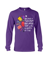 Teacher - Your Life is Worth my time Long Sleeve Tee thumbnail