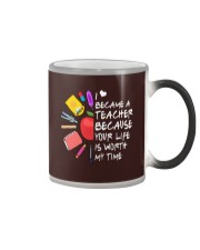 Teacher - Your Life is Worth my time Color Changing Mug thumbnail