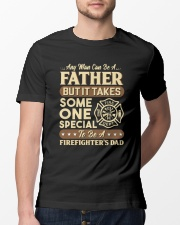 Special Father - To be a Firefighter's Dad Classic T-Shirt lifestyle-mens-crewneck-front-13