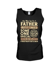 Special Father - To be a Firefighter's Dad Unisex Tank thumbnail