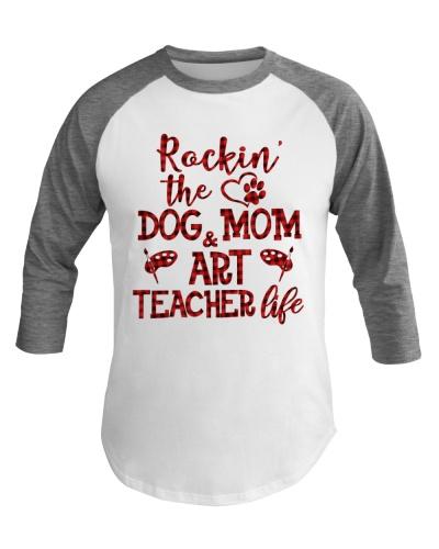 Art Teacher - Dog Mom and Art Teacher Life