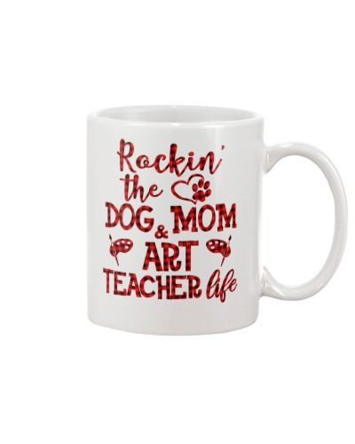 Art Teacher - Dog Mom and Art Teacher Life