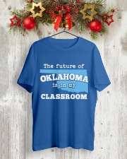 Teacher - The future of Oklahoma  Classic T-Shirt lifestyle-holiday-crewneck-front-2