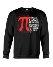 Math Teacher - Your Problem is worth my time Crewneck Sweatshirt thumbnail