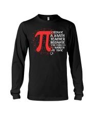 Math Teacher - Your Problem is worth my time Long Sleeve Tee thumbnail