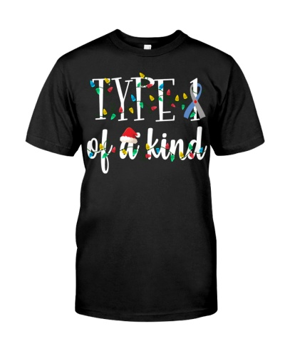 Diabetes - Type One Of A Kind - Christmas Gift